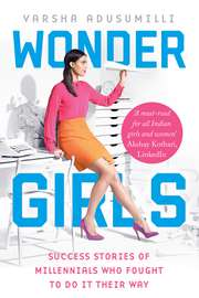 Wonder Girls: Success Stories of Millennials Who Fought to Do It Their Way